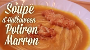 Soupe d'Halloween Potiron et Marron